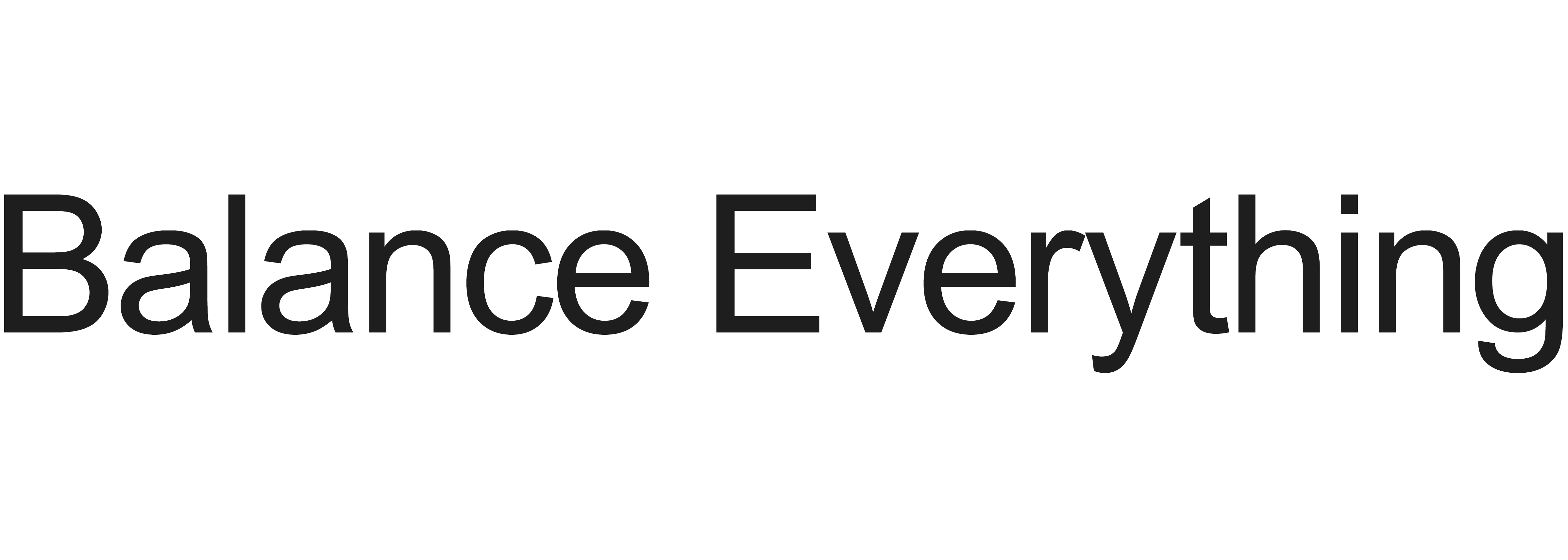 balance everything, banner, text, white background, black typography